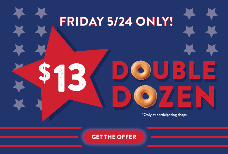 Double dozen this Memorial Day. Only at participating shops.