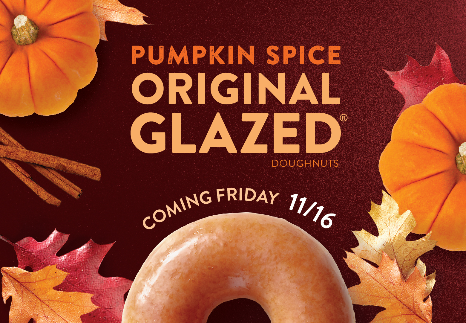 Pumpkin Spice Original Glazed doughnuts coming Friday November 16th