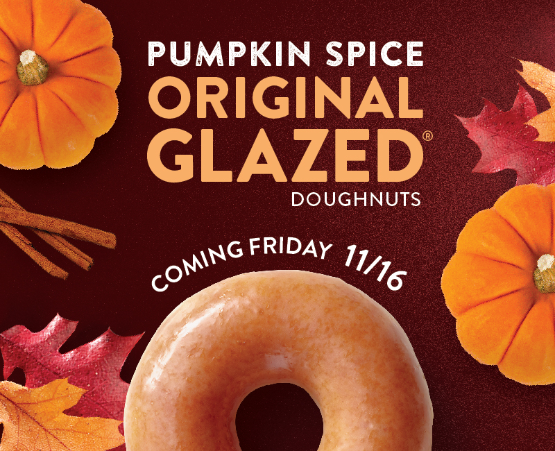Pumpkin Spice Original Glazed doughnuts coming Friday November 16th